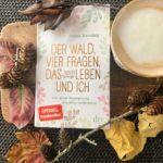 Bücherliebe: ->>Der Wald, vier Fragen, das Leben und ich <<-von Tessa Randau